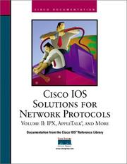 Cover of: Cisco IOS Solutions for Network Protocols, Vol II, IPX, AppleTalk, and More | Inc. Cisco Systems