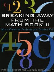 Cover of: Breaking away from the math book II | Patricia Baggett