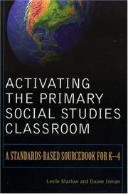 Cover of: Activating the Primary Social Studies Classroom | Marlow Leslie