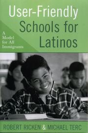 Cover of: User-Friendly Schools for Latinos | Ricken Robert