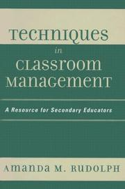 Cover of: Techniques in Classroom Management | Amanda M. Rudolph