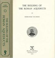 Cover of: The building of the Roman aqueducts