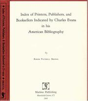 Cover of: Index of printers, publishers, and booksellers indicated by Charles Evans in his American bibliography