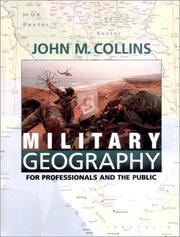 Cover of: Military geography for professionals and the public | John M Collins