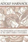 Cover of: The Expansion of Christianity in the First Three Centuries,2Vol