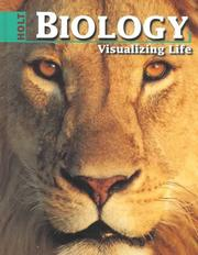 Cover of: Biology: Visualizing Life | George B Johnson
