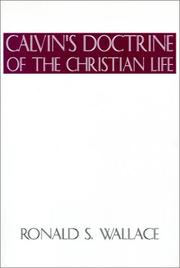 Cover of: Calvin¹s Doctrine of The Christian Life | Ronald Wallace