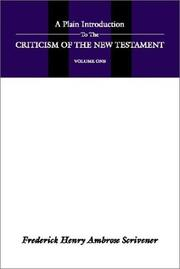 Cover of: A Plain Introduction to the Criticism of the New Testament (2 volumes)