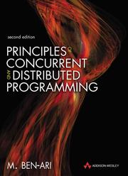 Cover of: Principles of concurrent and distributed programming