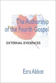 Cover of: The Authorship of the Fourth Gospel
