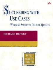 Succeeding with Use Cases: Working Smart to Deliver Quality