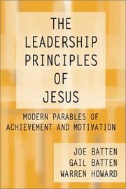 Cover of: The leadership principles of Jesus | Joe D. Batten