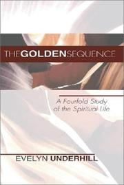 Cover of: The golden sequence: a fourfold study of the spiritual life.
