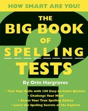 Cover of: The Big Book of Spelling Tests | Orin Hargraves