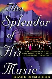 Cover of: The Splendor Of His Music | Dianne McMurrin