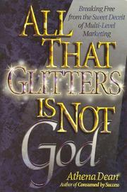 Cover of: All That Glitters Is Not God  | Athena Dean