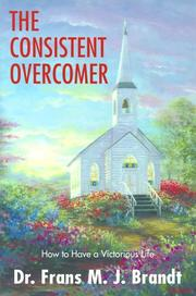Cover of: The consistent overcomer