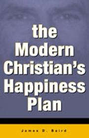 Cover of: The modern Christian's happiness plan