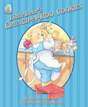 Cover of: Little Bear's crunch-a-roo cookies