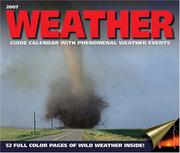 Cover of: Weather Guide with Phenomenal Weather Events 2007 Wall Calendar