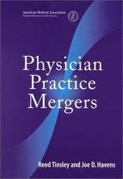 Cover of: Physician practice mergers