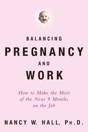 Cover of: Balancing Pregnancy and Work