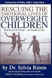 Cover of: Rescuing the Emotional Lives of Our Overweight Children | Sylvia Rimm