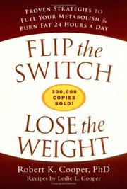 Flip the Switch, Lose the Weight by Robert K. Cooper, Leslie L. Cooper