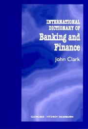 Cover of: International dictionary of banking and finance