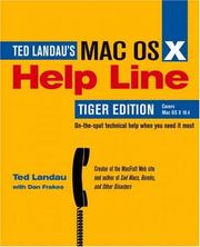 Mac OS X Help Line, Tiger Edition by Ted Landau, Dan Frakes