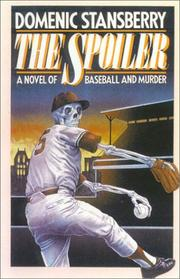 Cover of: The spoiler: a novel