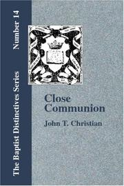 Cover of: Close Communion or, Baptism as a Prerequisite, etc