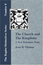 Cover of: The Church and The Kingdom | Jesse B. Thomas