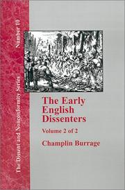 Cover of: The Early English Dissenters In the Light of Recent Research (1550-1641) - Vol. 2 (Dissent and Nonconformity) | Burrage, Champlin