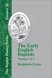 Cover of: The Early English Baptists - Volume 1 (Baptist History) | Benjamin Evans