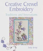 Cover of: Creative crewel embroidery