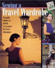 Cover of: Sewing a Travel Wardrobe | Kate Mathews