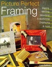 Cover of: Picture Perfect Framing | Katie DuMont