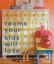 Cover of: Rooms Your Kids Will Love | Paige Gilchrist