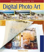 Cover of: Beginner's Guide to Digital Photo Art (Lark Photography Book)