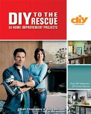 Cover of: DIY to the Rescue (DIY): 50 Home Improvement Projects (DIY Network) | Karl Champley