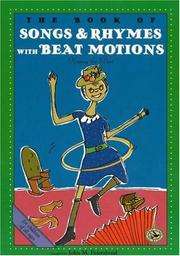 Cover of: The Book of Songs & Rhymes with Beat Motions