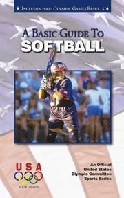 Cover of: A Basic Guide to Softball (Official U.) | Suzanne Ledeboer