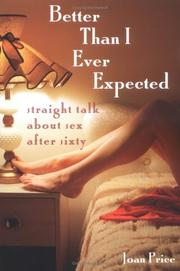 Cover of: Better Than I Ever Expected | Joan Price