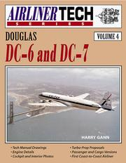 Cover of: Douglas DC-6 and DC-7 | Harry S. Gann