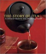 The Story of Tea by Mary Lou Heiss, Robert J. Heiss