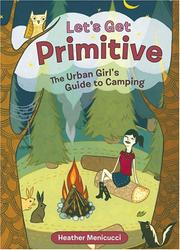 Cover of: Let's Get Primitive | Heather Menicucci