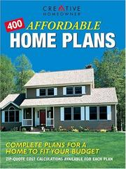 Cover of: 400 Affordable Home Plans | Editors of Creative Homeowner