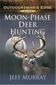 Cover of: Moon-Phase Deer Hunting (Outdoorsman's Edge)