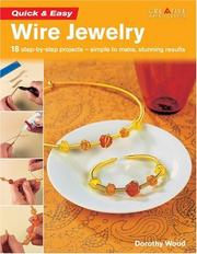 Cover of: Quick & Easy Wire Jewelry